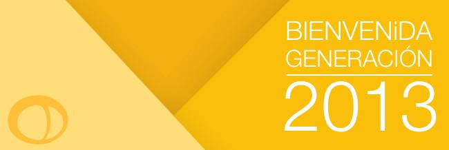 Bienvenida Generación 2013