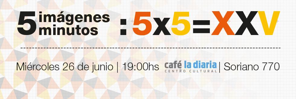 5×5=XXV