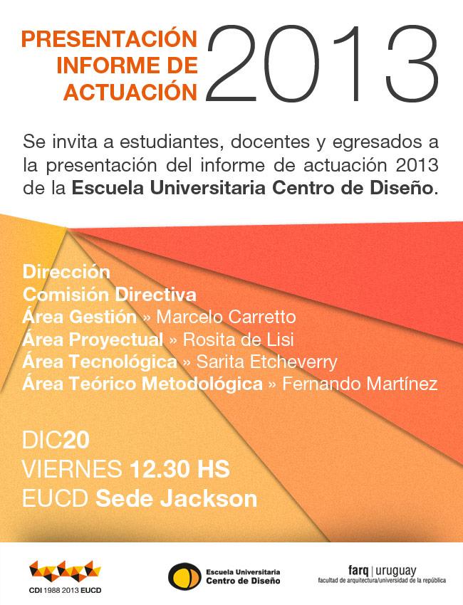Presentaci n informe de actuaci n 2013 escuela - Escuela universitaria de diseno ...