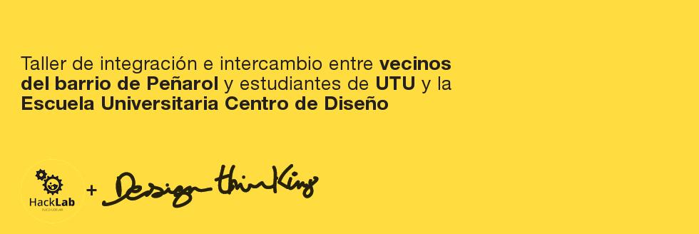 Taller de Pensamiento de Diseño – vecinos barrio Peñarol / UTU / EUCD