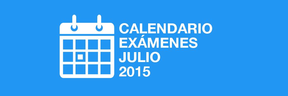 Calendario de Exámenes y Pruebas Complementarias período de julio 2015