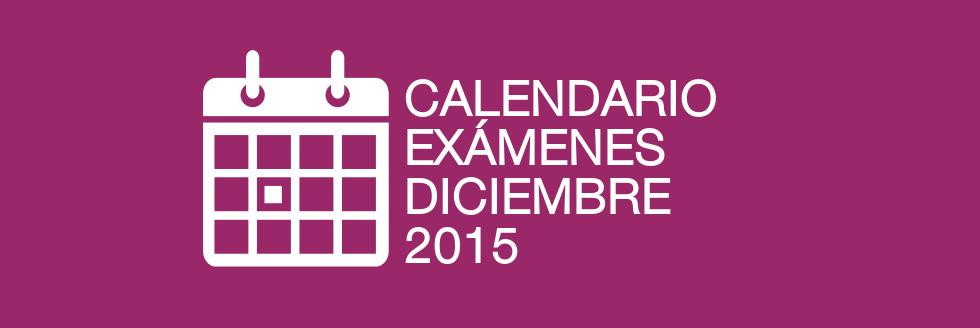 Inscripciones y calendario de exámenes período DICIEMBRE 2015