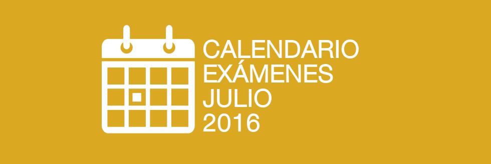Calendario de exámenes período JULIO 2016