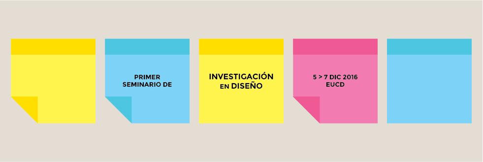 Primer Seminario | Investigación en Diseño | Unidad de Desarrollo Académico EUCD