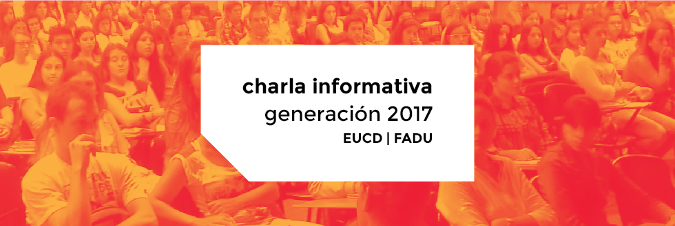 Charla informativa Generación 2017