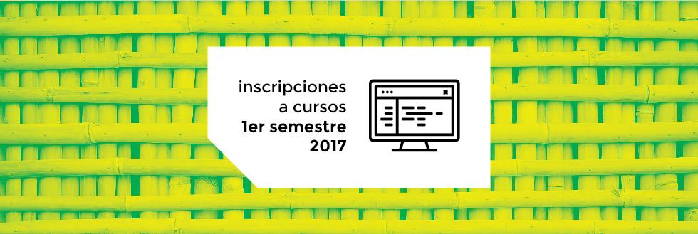 Inscripciones y elección de turno | 1er semestre 2017