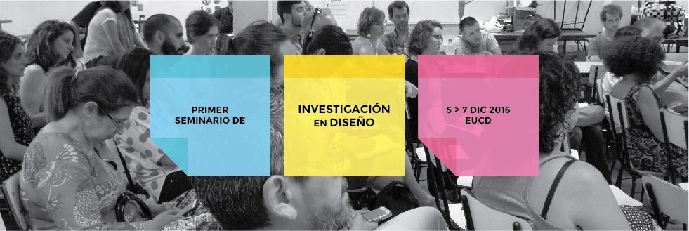 Primer Seminario de Investigación en Diseño