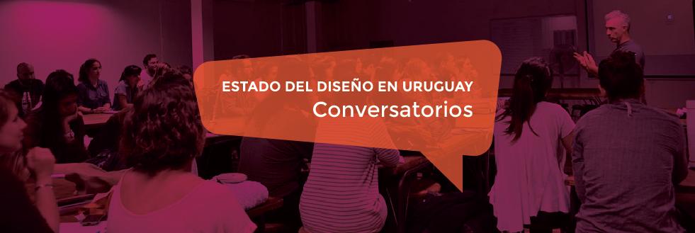 Conversatorios | Estado del Diseño en Uruguay