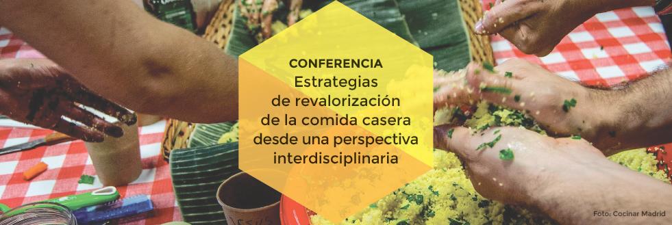 Conferencia | Estrategias de revalorización de la comida casera desde una perspectiva interdisciplinaria