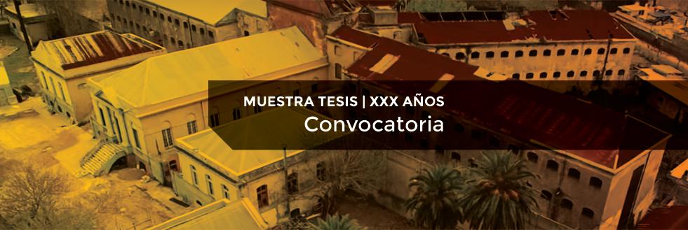 Convocatoria Egresados | Muestra Tesis – XXX años Centro de Diseño