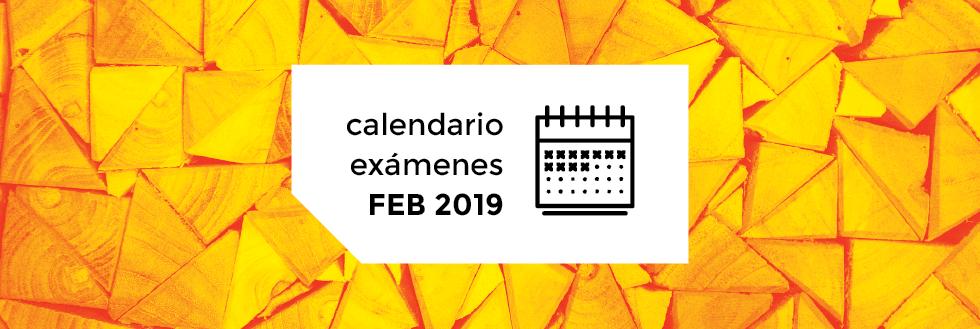 Calendario de Exámenes | período FEBRERO 2019