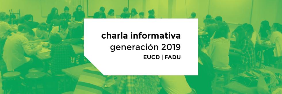 Charla informativa Generación 2019