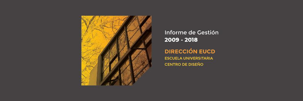 Informe de Gestión 2009-2018 | Dirección EUCD