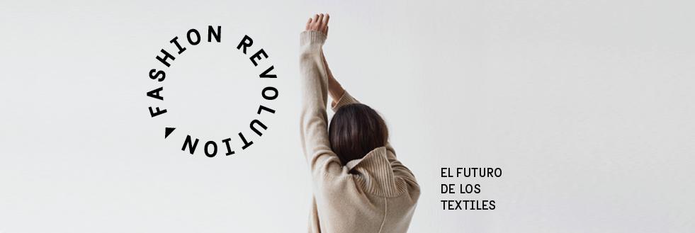 Seminario + Exposición | Fashion Revolution – El futuro de los textiles