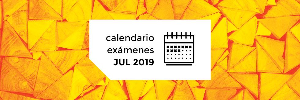 Calendario de Exámenes   período JULIO 2019
