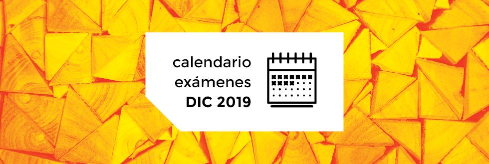 Calendario de Exámenes | período DICIEMBRE 2019