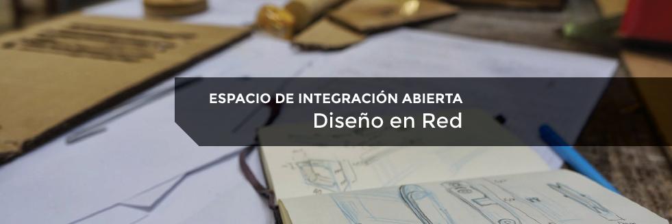Espacio de Integración Abierta_EUCD | Diseño en Red