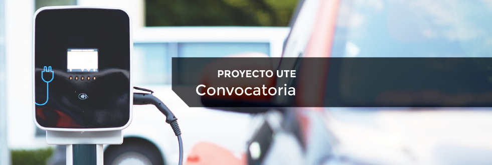 Convocatoria Docentes | Proyecto UTE: Desarrollo de Estaciones de Carga