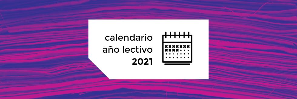 Calendario Año Lectivo 2021