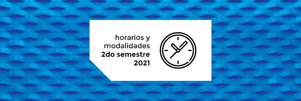 Horarios y Modalidades de Cursos | 2do semestre 2021