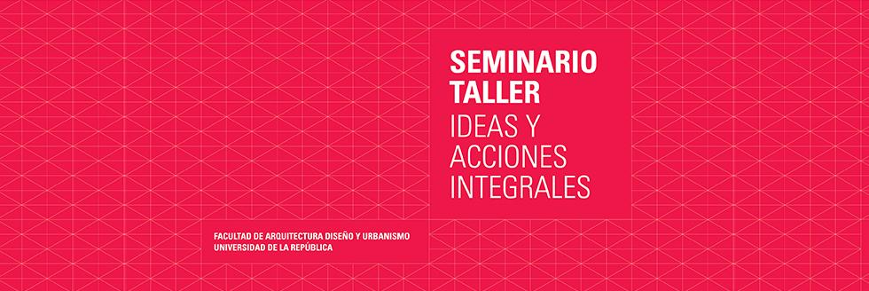 PRESENTACIÓN DEL LIBRO SEMINARIO TALLER IDEAS Y ACCIONES INTEGRALES
