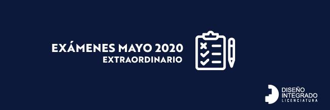 Período extraordinario de exámenes Mayo 2020