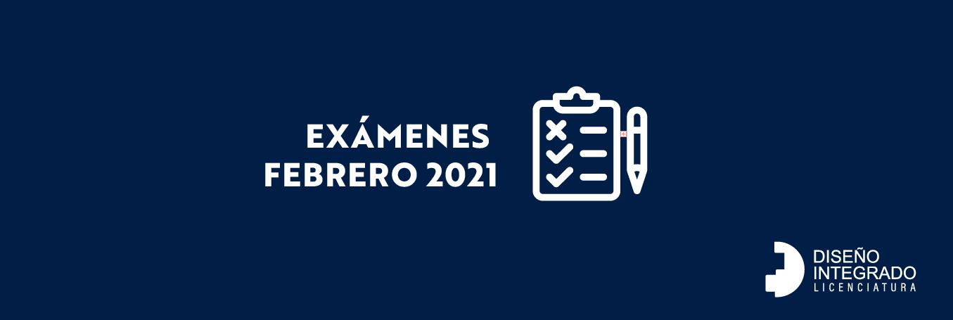 Exámenes FEBRERO 2021