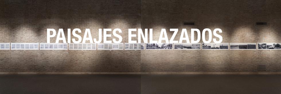 Inauguración y conferencias en el marco de la exposición «Paisajes Enlazados»