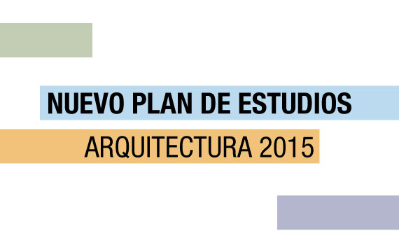 Nuevo plan de estudios de arquitectura patio facultad for Plan de arquitectura