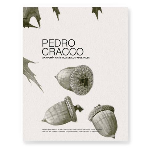 Pedro Cracco. Anatomía artística de los vegetales | Publicaciones