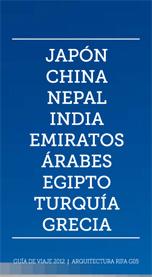 Grupo de Viaje 2012 - Guía Japón, China, Nepal, India, Emiratos Árabes, Egipto, Turquía, Grecia