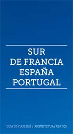 Grupo de Viaje 2012 - Sur de Francia, España, Portugal