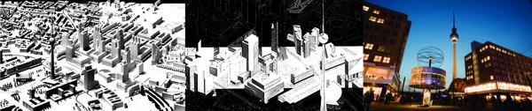 Fig. 06. Alexanderplatz: Proyecto ganador de Kollhoff / 2° Premio de Libeskind / La Alexanderplatz hoy.