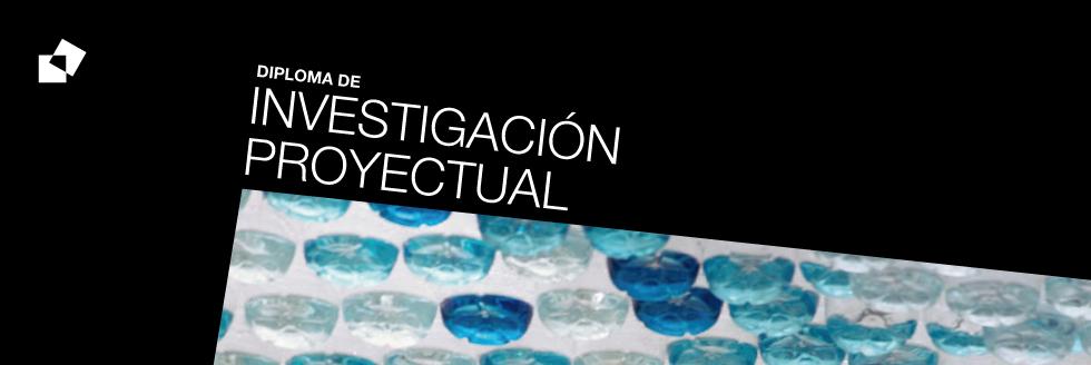 Diploma de Especialización en Investigación Proyectual