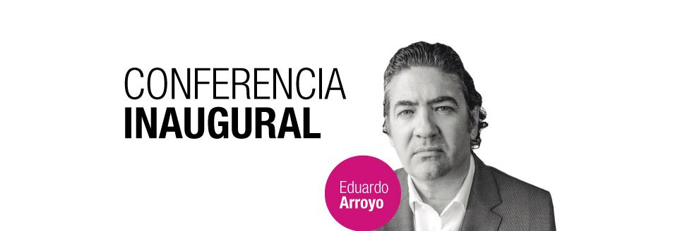 CONFERENCIA INAUGURAL 2DO SEMESTRE 2015: EDUARDO ARROYO