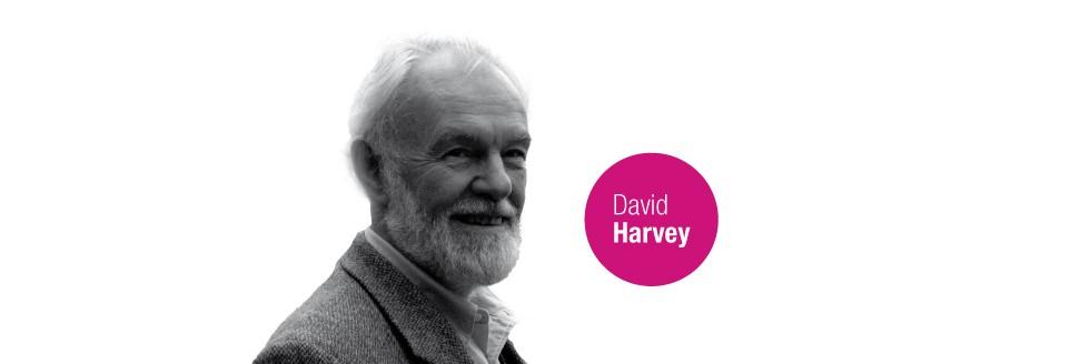 DAVID HARVEY en Uy Conflictos territoriales, desigualdad y modos colaborativos de producción de ciudad