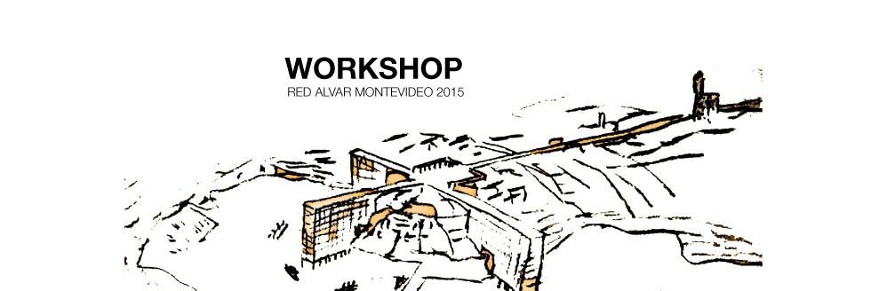 RED ALVAR 2015 | WORKSHOP INTERNACIONAL DE PROYECTOS PARA ESTUDIANTES