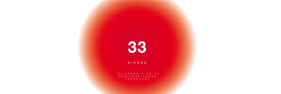 Zipped, el espacio en 33 pequeñas casas japonesas