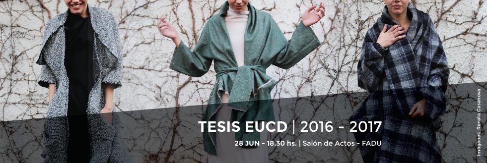 Conferencia y Exposición: Tesis de Grado EUCD | 2016 – 2017