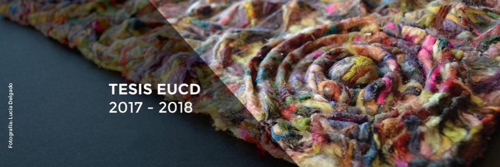 Exposición + Conferencia: Tesis de Grado EUCD | 2017 – 2018
