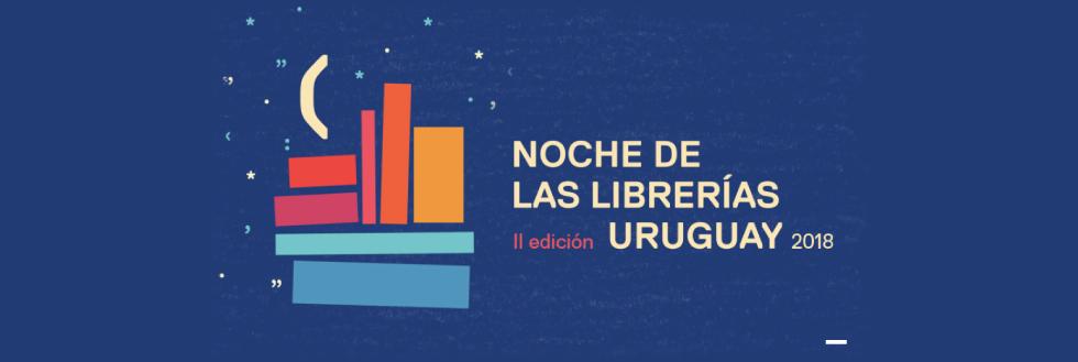 2da edición de la Noche de las Librerías Uruguay 2018