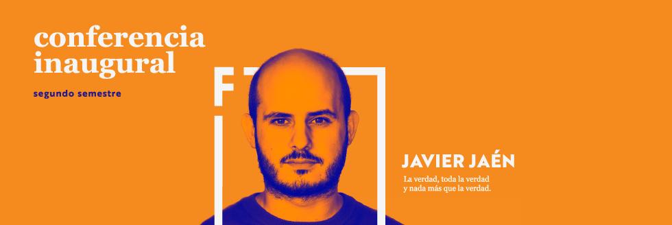 Conferencia Inaugural segundo semestre 2019 | Javier Jaén