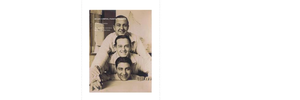 """Presentación de libro: """"De los Campos, Puente y Tournier"""""""