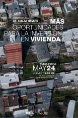 Conferencia: Más oportunidades para la inversión en vivienda. Ec. Carlos Mendive