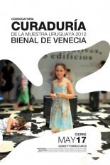 Convocatoria: Curaduría de la muestra uruguaya 2012 Bienal de Venecia