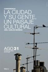 Conferencia La ciudad y su gente, un paisaje cultural