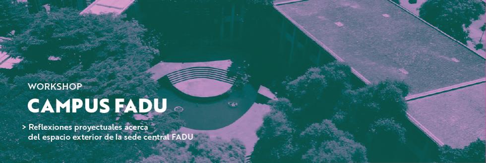 Campus FADU. Reflexiones proyectuales acerca del espacio exterior de la sede central FADU en Montevideo